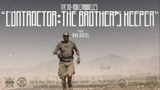 'The No-Mad Chronicles - Contractor: The Brother's Keeper' Documentary (Hazard 4® Copro)