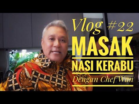 Download Vlog #22 Masak Nasi Kerabu dengan Chef Wan