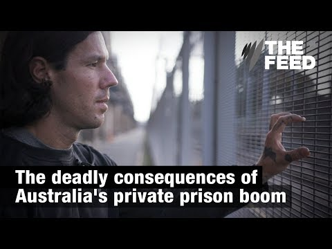 Parklea Prison And The Deadly Consequences Of Private Prisons