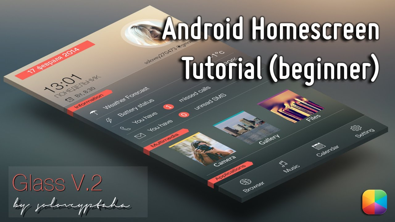 Glass V 2 Android Homescreen Tutorial Beginner Youtube