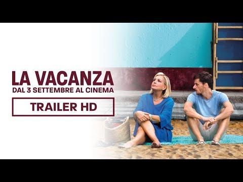 LA VACANZA | TRAILER UFFICIALE | DAL 3 SETTEMBRE AL CINEMA