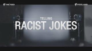 Telling racist jokes