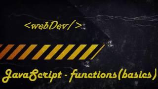 JavaScript #7 Функции: Типы функций Function esxpression, Function declaration & NFE