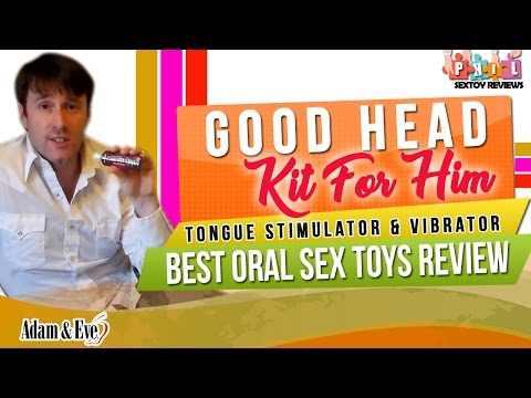 How To Give A Good Blowjob ? Best Oral Sex Toys Review: Good Head Kit For Him ‖