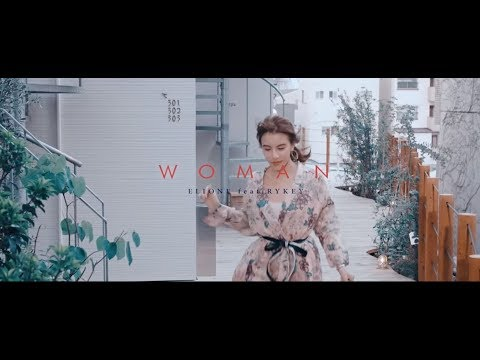 ELIONE / Woman feat. RYKEY