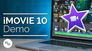 iMovie 10 Demo and Tutorial - How to Make Movies on Your Mac