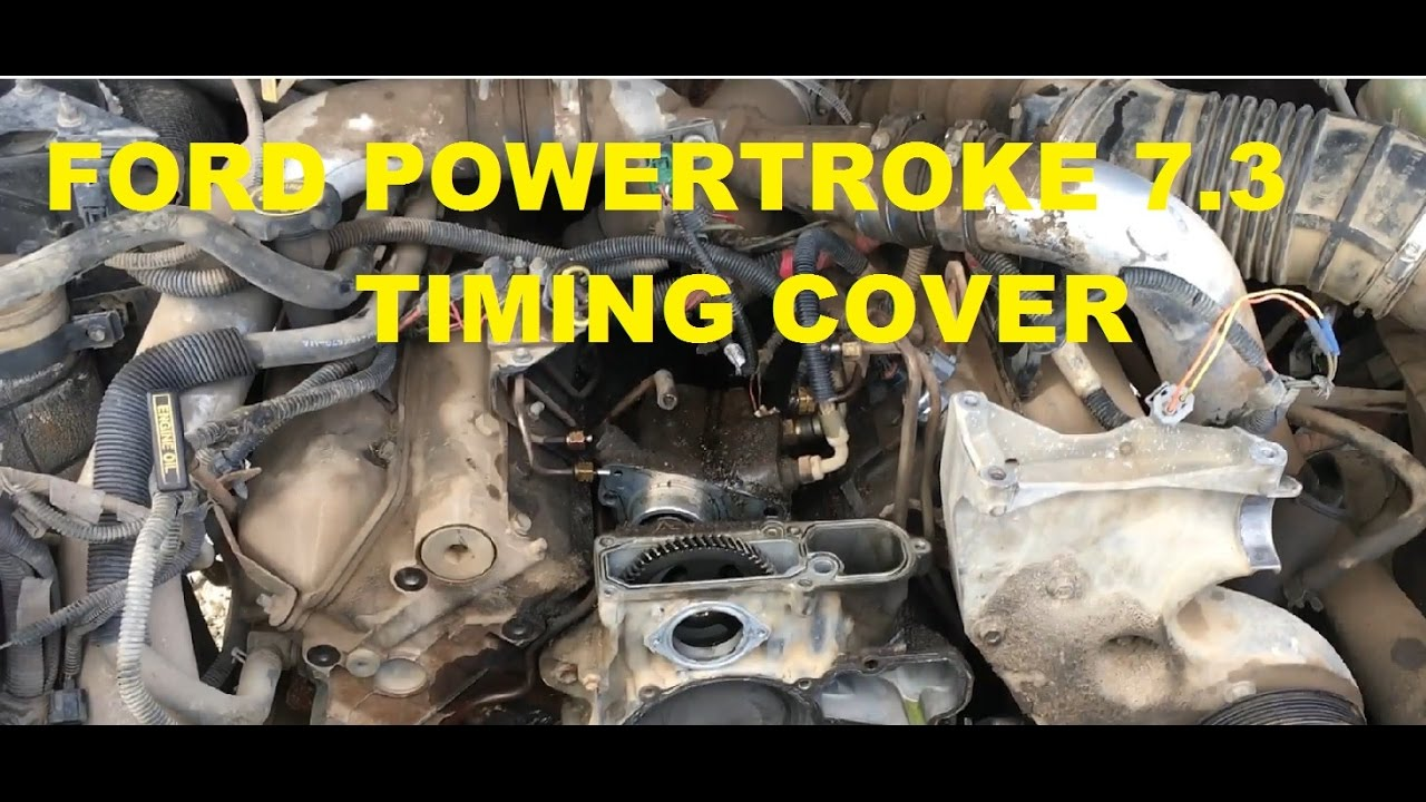 small resolution of ford 7 3 powerstroke timing cover replacement part 1