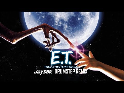 E.T. the Extra Terrestrial Theme (Jay30k Drumstep Remix) John Williams