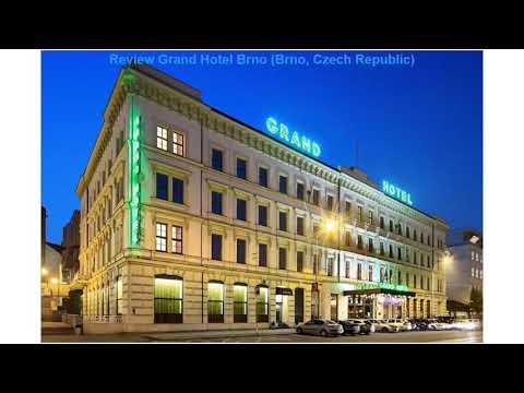 Review Grand Hotel Brno (Brno, Czech Republic)