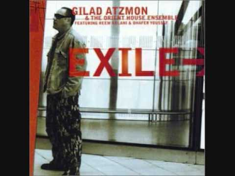 Gilad Atzmon & Orient House Ensemble: Dal'ouna on the Return