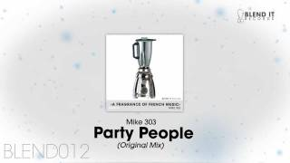 Mike 303 - Party People