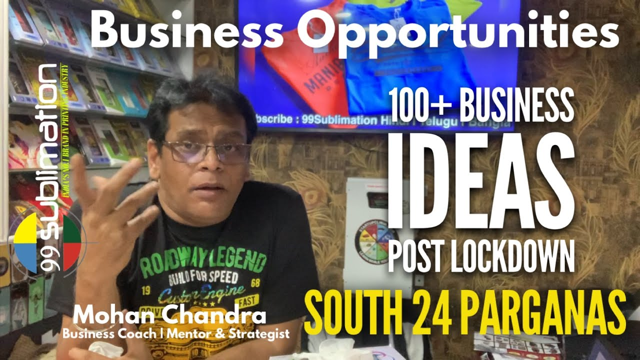 9625478571 || South 24 Parganas Business Opportunities || Post Lockdown 100+ Business StartUps