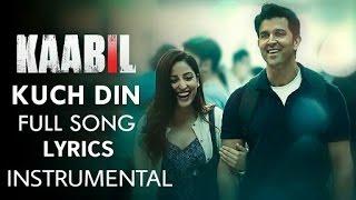 kuch din se mujhe | Kaabil | jubin | Karaoke | English hindi  Lyrics |