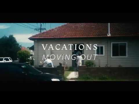 VACATIONS // MOVING OUT