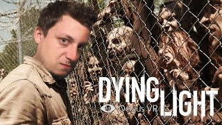 Na most bent vagyok!!! | Dying Light Oculus Rift Gameplay