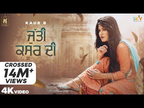 Jutti Kasur Di (Full Video) Kaur B | Sajjan Adeeb | Laddi Gill | Jeona&Jogi | New Punjabi Songs 2020