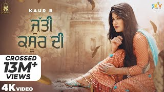 Jutti Kasur Di (Full Video) Kaur B | Sajjan Adeeb | Laddi Gill | Jeona&Jogi | New Punjabi Songs 2020
