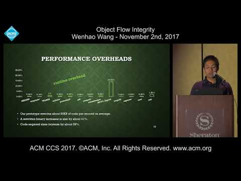ACM CCS 2017 - Object Flow Integrity - Wenhao Wang