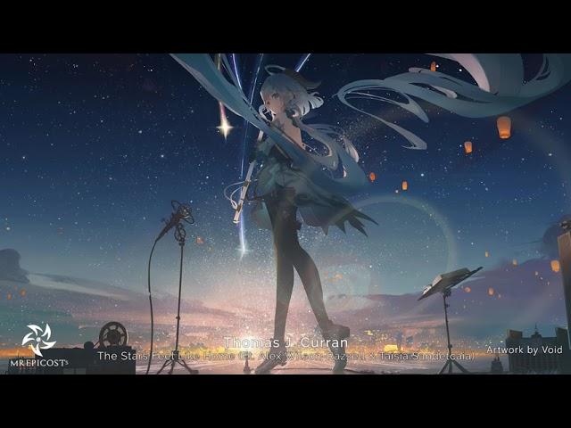 The Stars Feel Like Home (Ft. Alex Wilson-Razzell & Taisia Sandetcaia) by Thomas J. Curran