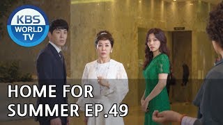 Home for Summer I 여름아 부탁해 - Ep.49 [SUB : ENG,CHN / 2019.07.1…