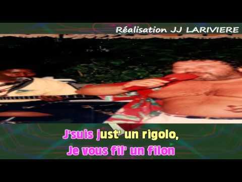 CARLOS   JE SUIS JUSTE UN RIGOLO I JJ Karaoké - Paroles