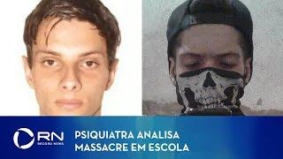 Psiquiatra analisa massacre em escola de Suzano (SP)