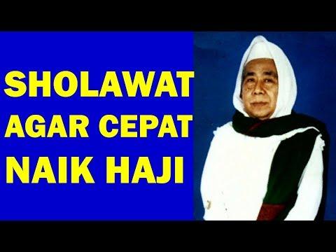 Sholawat Agar Cepat Naik Haji Ijazah Kh Ahmad Jauhari Umar