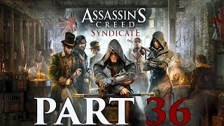 "Assassin's Creed Syndicate - Let's Play - Part 36 - [Final Act] - ""A Music Hall Murder"""