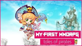 Welcome To My Very First MMORPG.. Tales Of Pirates (Pirates Online)
