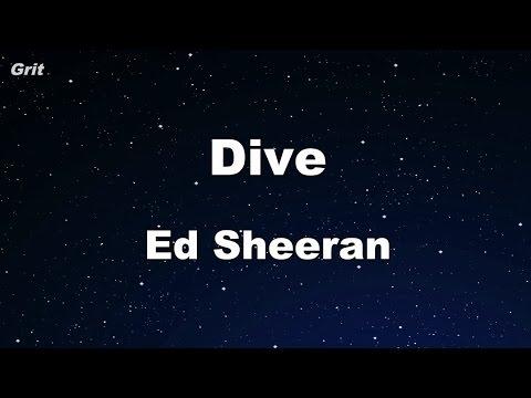 Dive - Ed Sheeran Karaoke 【With Guide Melody】 Instrumental