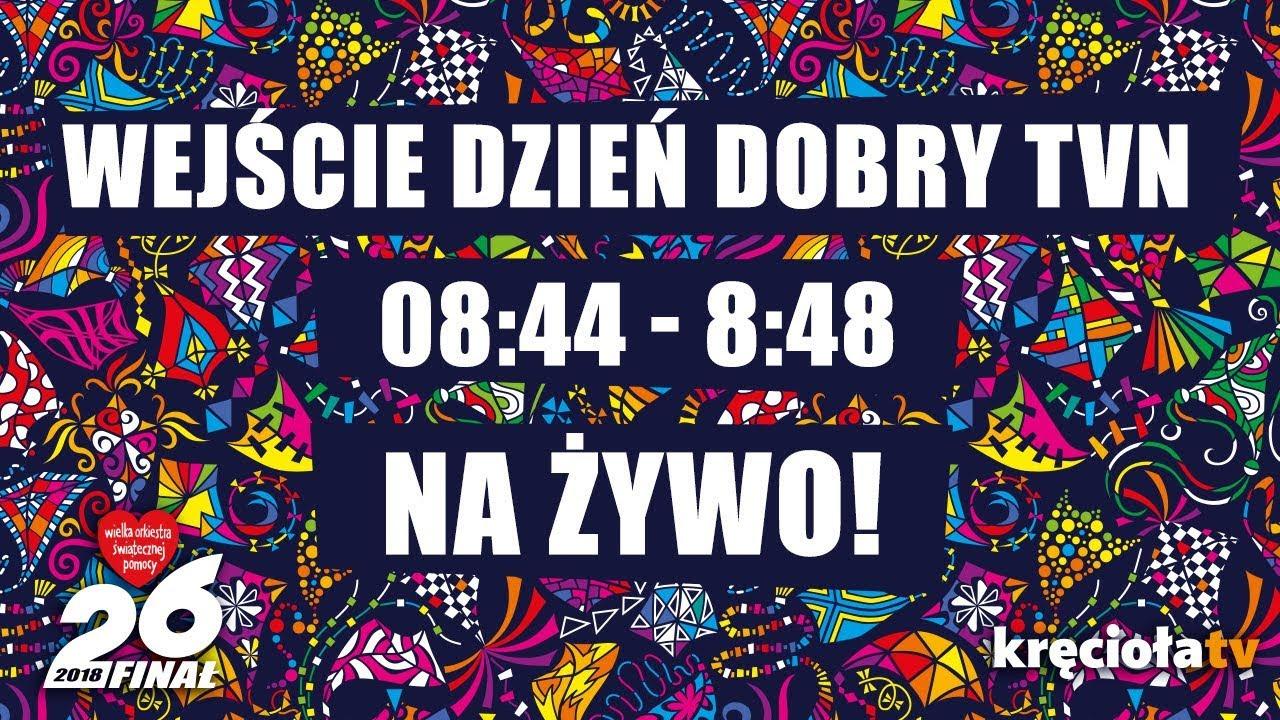 26. Finał WOŚP na żywo! Wejście Dzień Dobry TVN 8:44 – 8:48