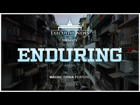ENDURING | Macau, China | Executive News