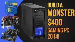 build a monster 400 gaming pc september 2014 pentium g3258 gtx 750 ti console killer