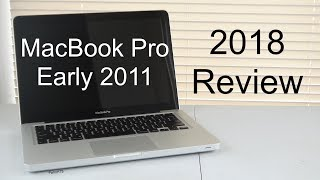 Apple MacBook Pro Early 2011 Intel Core i5 (2018 Review)