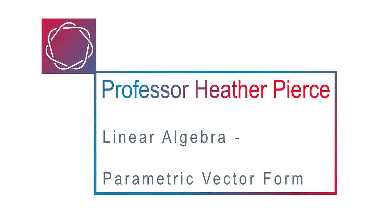 Parametric Vector Form - YouTube