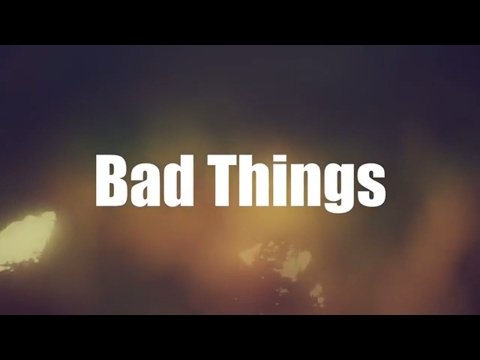 Bad Things - Machine Gun Kelly & Camila Cabello (Lyrics)