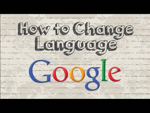 How to change Google language settings to...
