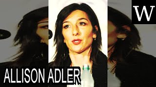 ALLISON ADLER - WikiVidi Documentary