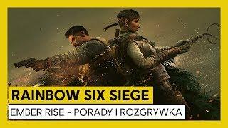 Rainbow Six Siege – Ember Rise : Porady i Rozgrywka