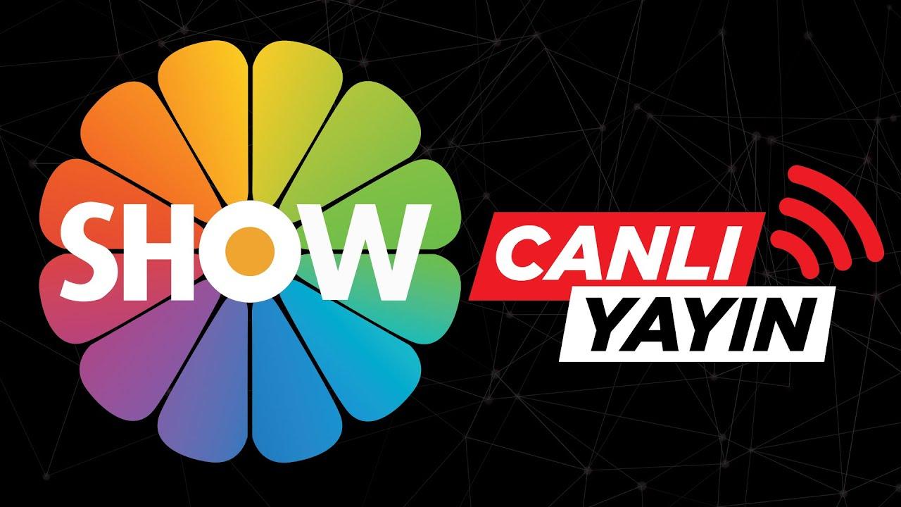 Show TV Canlı Yayın ᴴᴰ