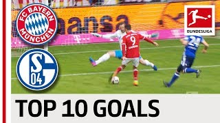 Lewandowski, Rakitic and Co. - Top 10 Goals FC Bayern München vs. FC Schalke 04