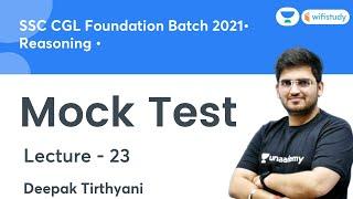 Mock Test   Lecture-23   Reasoning   SSC CGL 2021   wifistudy   Deepak Sir