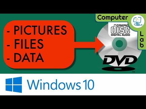 Burn Documents, Data & Pictures To CD, DVD In Windows 10