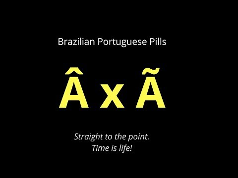 and à pronunciation - Brazilian Portuguese Pills