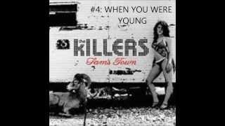 My Top 10 The Killers Songs