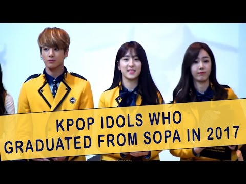 Kpop Idols Who Graduated From The School of Performing Arts (SOPA) in 2017