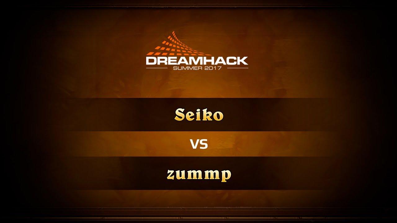 Seiko vs zummp, DreamHack Summer 2017 Quaterfinals