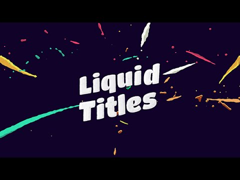 Liquid Animation Titles | After Effects project