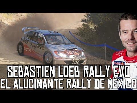 Sébastien Loeb Rally Evo || El alucinante rally de México