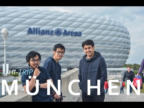 Main ke Allianz Arena - München part 1 | HI-TRIP - Tujuan ke-1